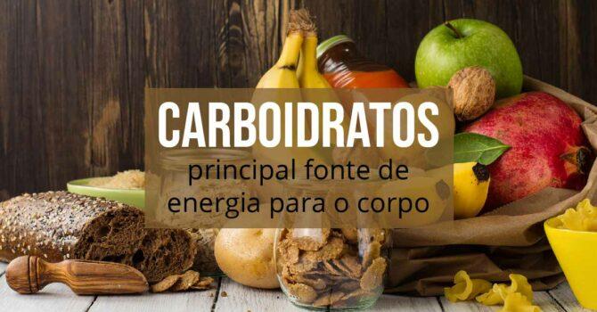 Carboidratos: Principal Fonte De Energia